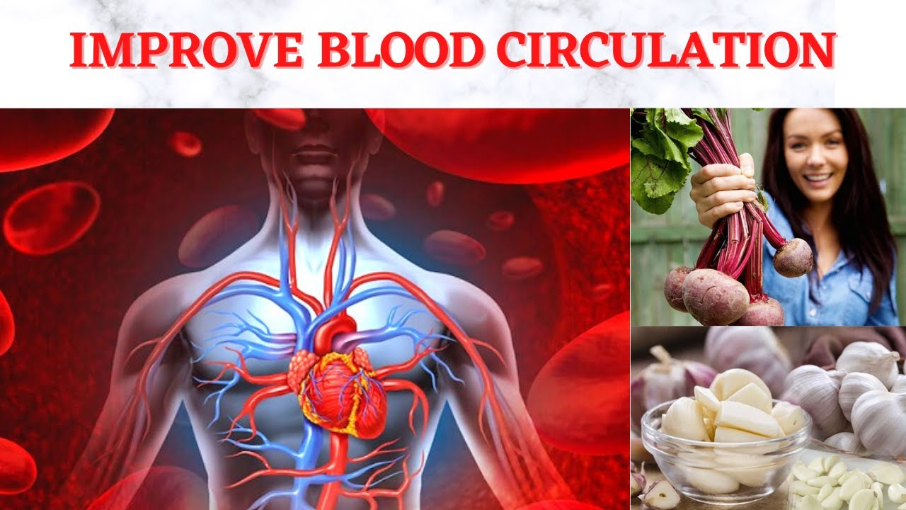 ब्लड सर्कुलेशन ठीक करने के उपाय || 5 foods Poses to Improve Blood Circulation foods in diet