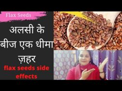 Don't Know How to Eat Flax Seeds 99% people  | अलसी के बीज एक धीमा ज़हर | How to Use Flax Seeds